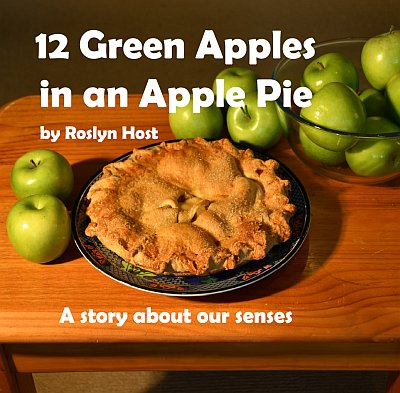 12 Green Apples In An Apple Pie by Roslyn Host